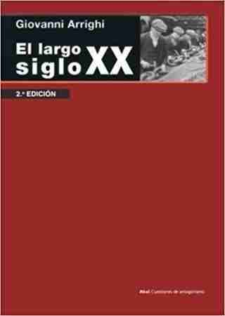 EL LARGO SIGLO XX
