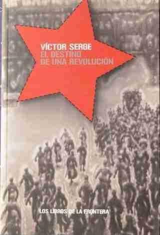 EL DESTINO DE UNA REVOLUCION