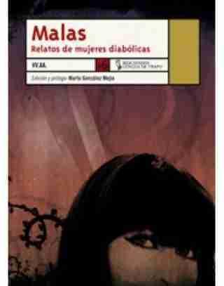 MALAS. RELATOS DE MUJERES DIABOLICAS