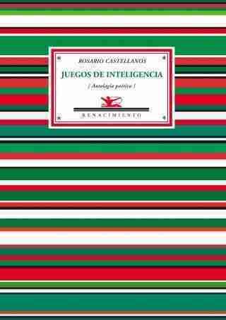 JUEGOS DE INTELIGENCIA : ANTOLOGÍA POÉTICA