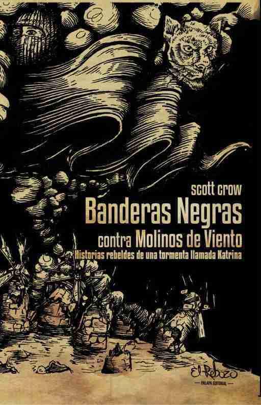 BANDERAS NEGRAS CONTRA MOLINOS DE VIENTO