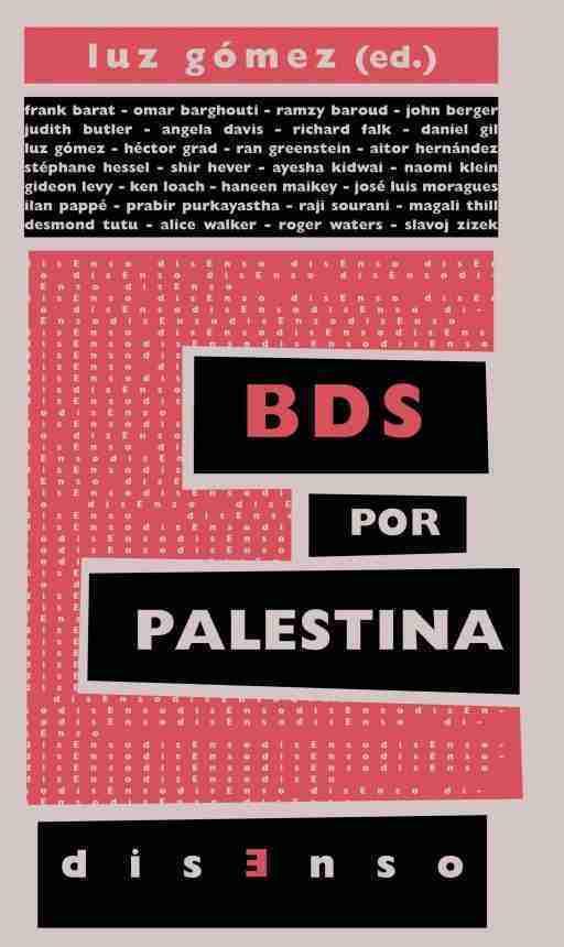 BDS POR PALESTINA : EL BOICOT A LA OCUPACIÓN Y EL APARTHEID ISRAELÍES