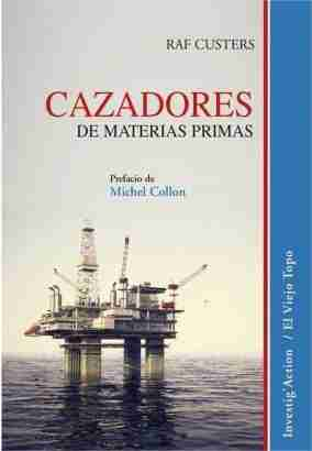 CAZADORES DE MATERIAS PRIMAS