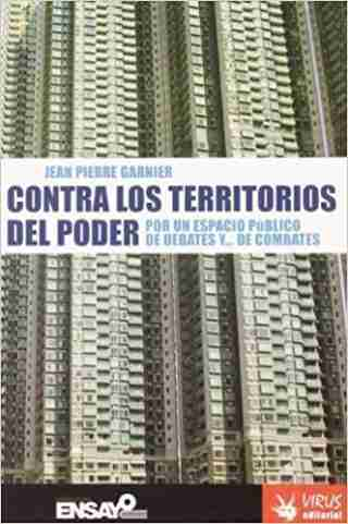 CONTRA LOS TERRITORIOS DEL PODER