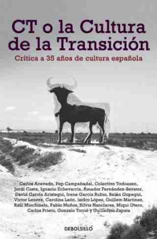 CT O LA CULTURA DE LA TRANSICIÓN