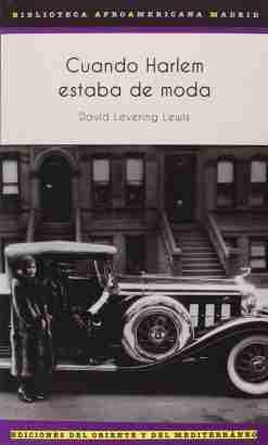 CUANDO HARLEM ESTABA DE MODA