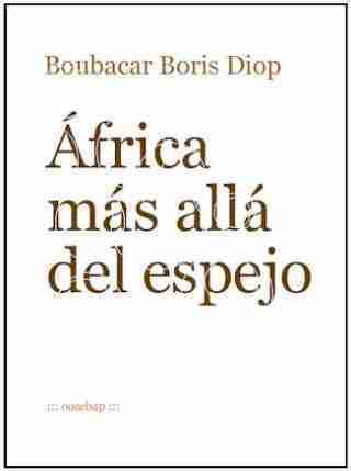 ÁFRICA MÁS ALLÁ DEL ESPEJO