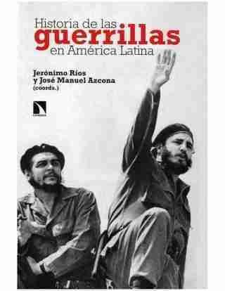 HISTORIA DE LAS GUERRILLAS EN AMERICA LATINA