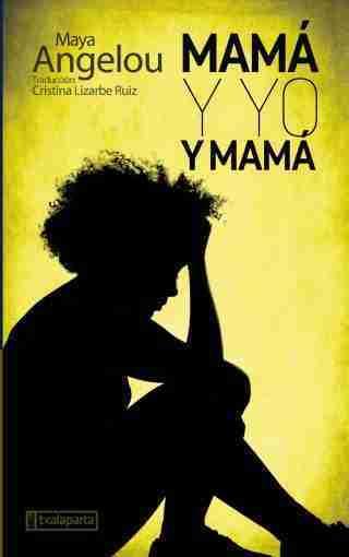 MAMA Y YO Y MAMA