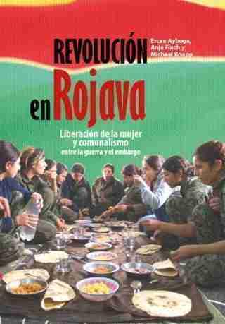 REVOLUCION EN ROJAVA