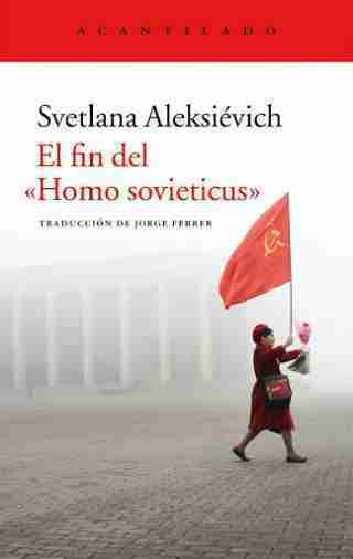 EL FIN DEL «HOMO SOVIETICUS»